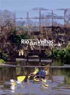 Navegando o Rio das Velhas das Minas aos Gerais
